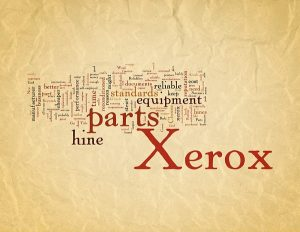 Choose New or Used Xerox Parts and Get the Famous Xerox Reliabil